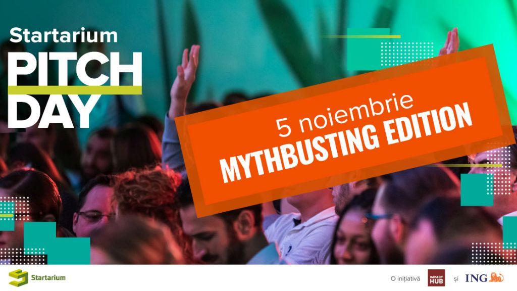 Startarium PitchDay 2019: mythbusting in antreprenoriat, oportunitati de finantare si finala celei mai mari competitii pentru startup-uri din Romania